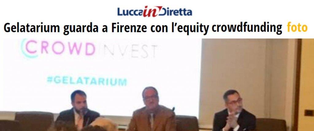Articolo Lucca in diretta Gelatarium CrowdInvest Italia