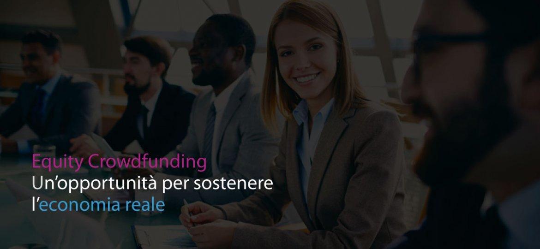 Equity Crowdfunding: un'opportunità per sostenere l'economia reale