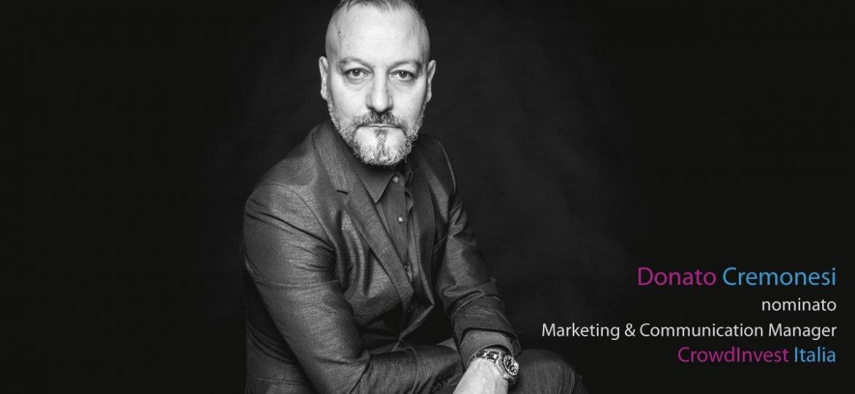 Donato Cremonesi nominato Marketing e Communication Manager CrowdInvest Italia