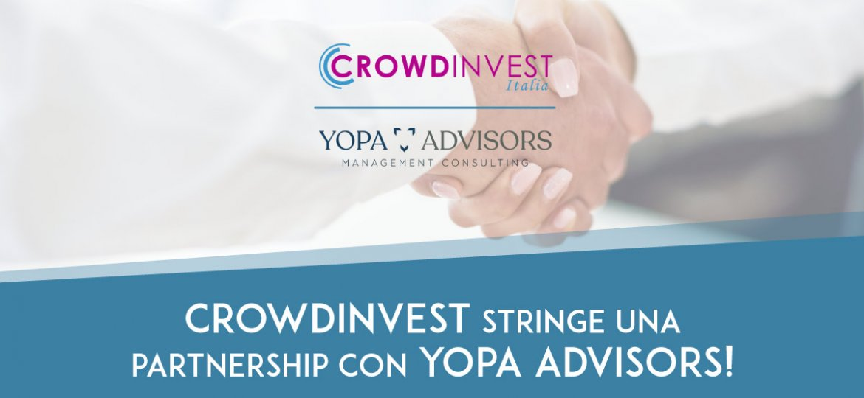 CrowdInvest Italia stringe una Partnership con Yopa Advisors per realizzare Campagne di Equity Crowdfunding di maggiore qualità